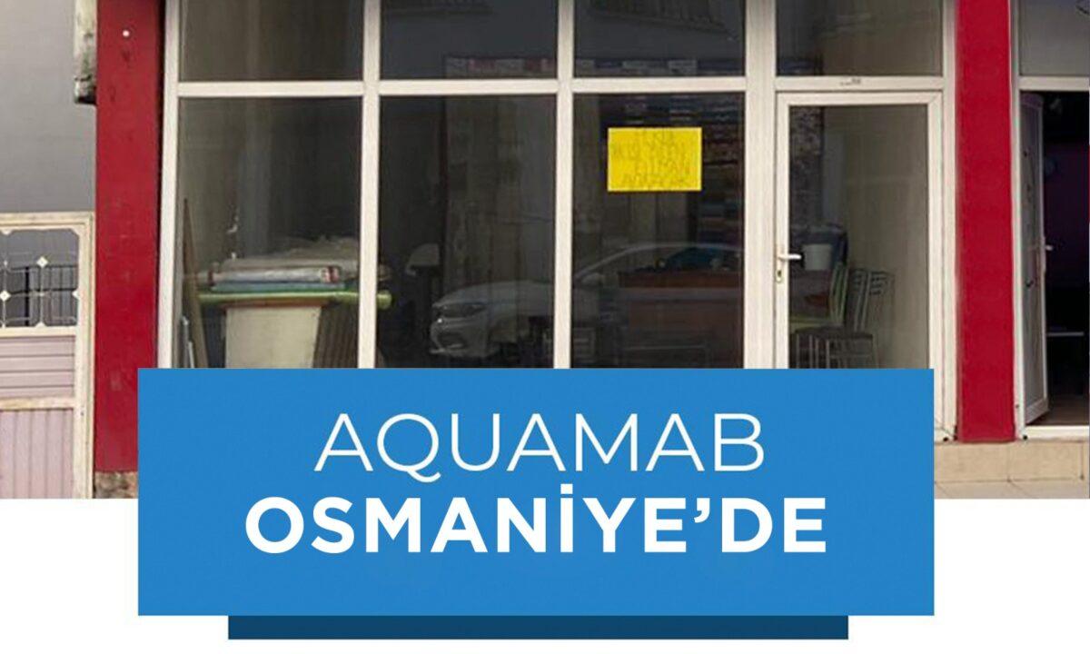Aquamab Osmaniye'de